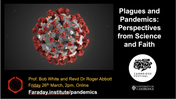 Plagues and Pandemics: Perspectives from Science and Faith